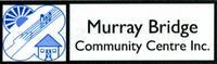 Visit Murray Bridge Community Centre Inc.